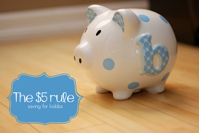 The $5 rule - Saving Money for Kids