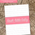 Hush Little Baby Free Printable
