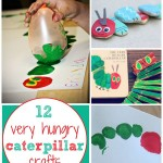 12 Very Hungry Caterpillar Crafts