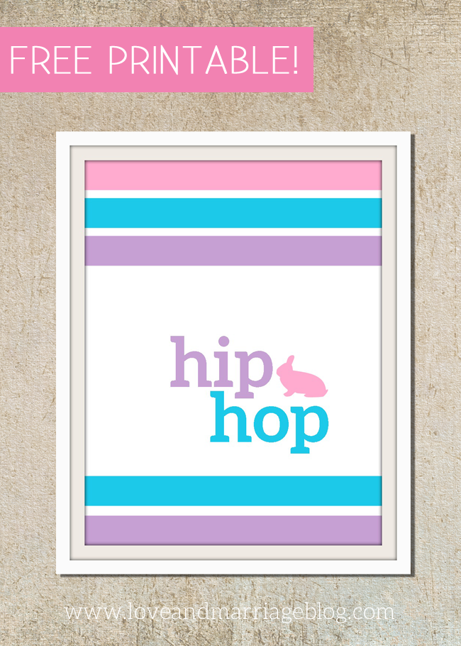 Hip Hop!  Free Printable for Easter