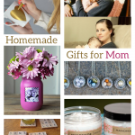 7 Homemade Mothers Day Gifts (#3 may cause tears)
