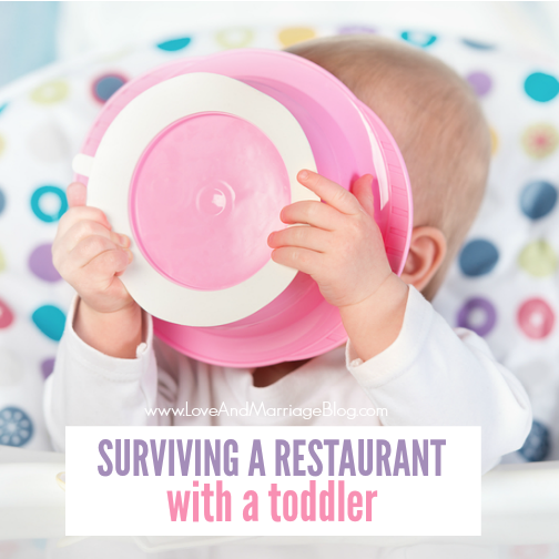 How To Survive A Restaurant with a Toddler