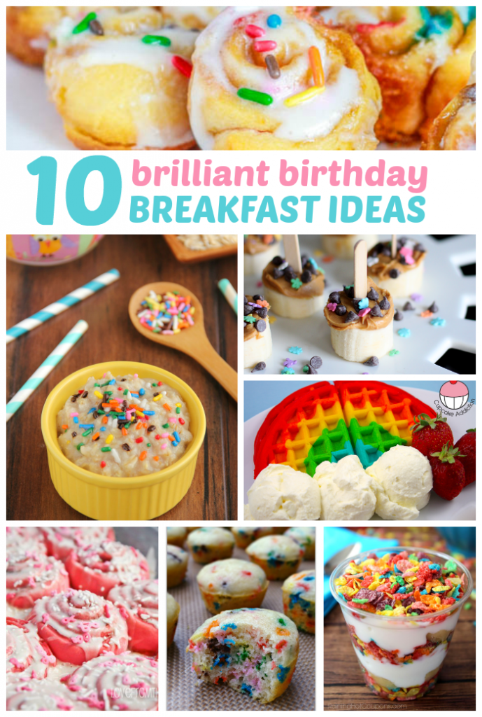 10 Brilliant Birthday Breakfast Ideas