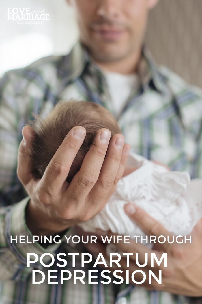 How To Help Your Wife Through Postpartum Depression