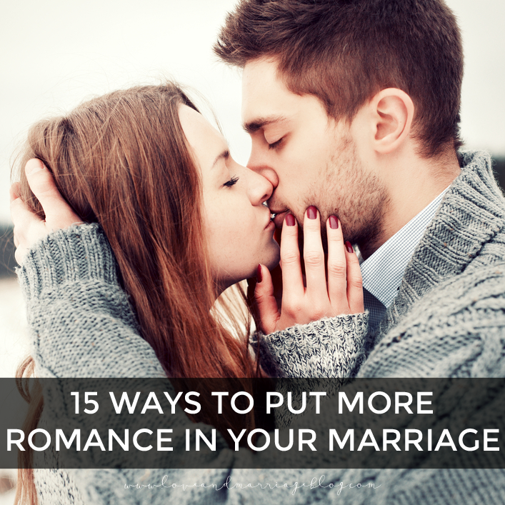 Put More Romance In Your Marriage
