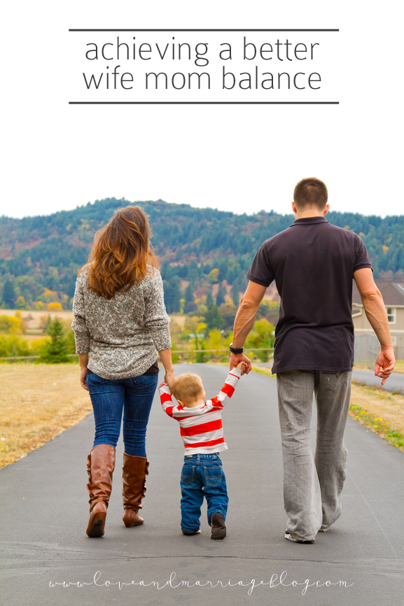 Achieving a Better Wife Mom Balance