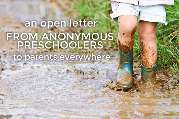 An Open Letter from Anonymous Preschoolers to Parents Everywhere