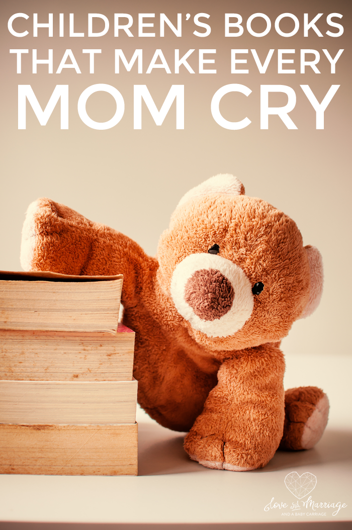 8 Children's Books That Make Every Mom Cry