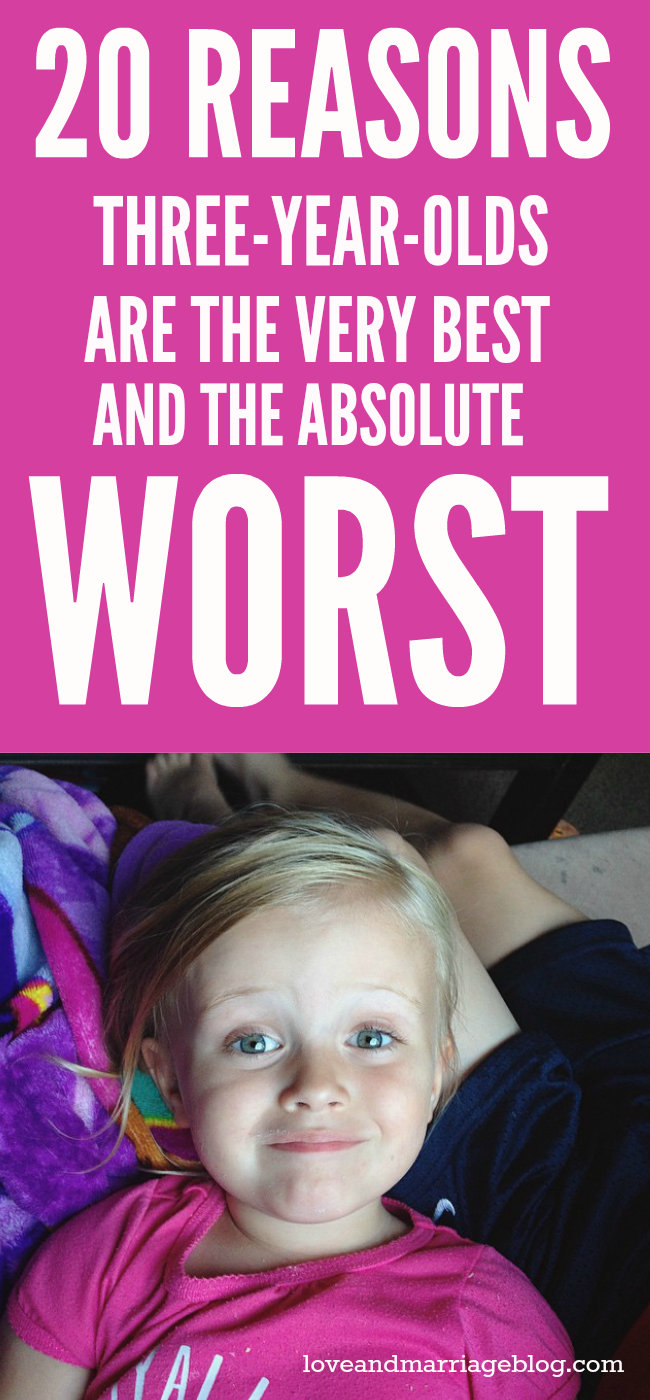 20 Reasons 3-Year-Olds Are The Very Best & The Absolute Worst