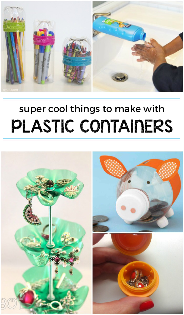 15 wildly cool things to make from plastic containers for Cool things to make and do