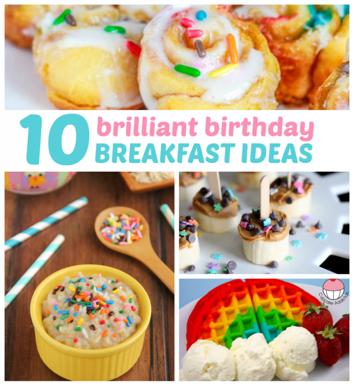 Birthday Breakfast Ideas