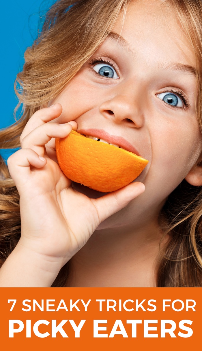7 Sneaky Tricks for Picky Eaters