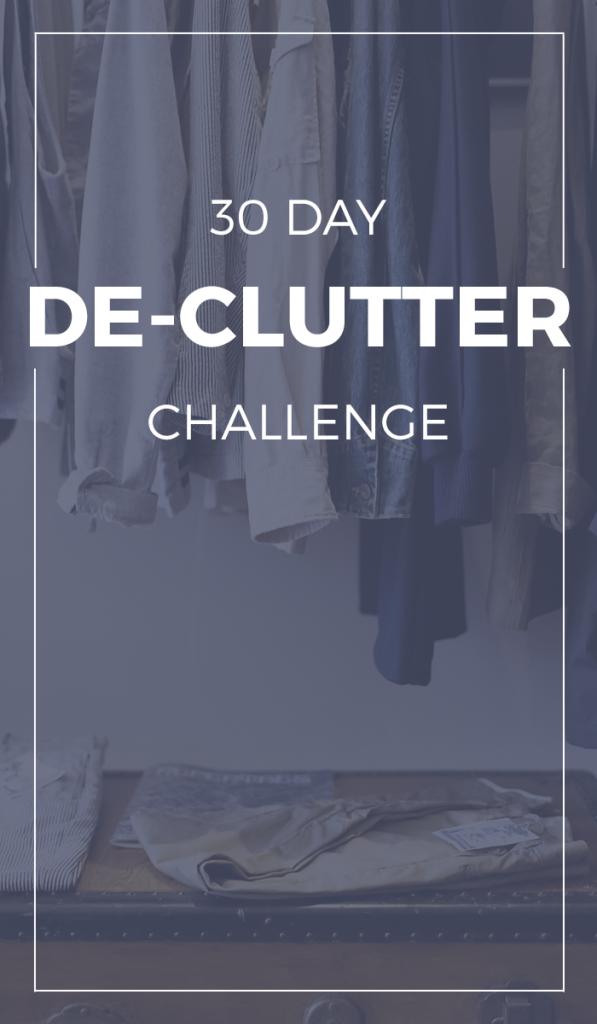 30 Day De-Clutter Challenge